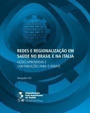 Redes e Regionalização em Saúde no Brasil e na Itália – Lições aprendidas e contribuições para o debate