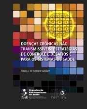 Doenças Crônicas e não Transmissíveis: Impactos e Desafios para os Sistemas de Saúde