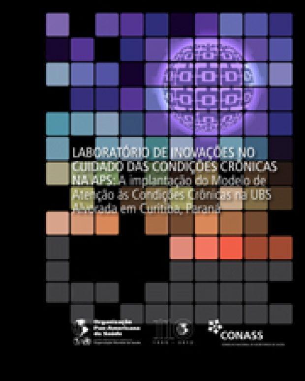Estudo de Caso: Resultados da implantação do modelo de crônicas em UBS de Curitiba