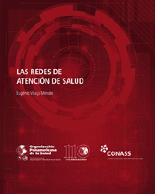 Versão em espanhol do livro As Redes de Atenção à Saúde