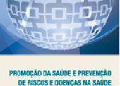 Promoção da Saúde e Prevenção de Riscos e Doenças na Saúde Suplementar