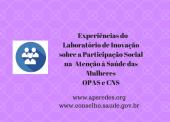 Tecnologias de cuidado em saúde para mulheres em vulnerabilidade social fortalecem a atenção primária em Belém e no Rio de Janeiro