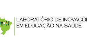 Laboratório de Inovação na Educação em Saúde divulga resultado preliminar