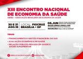 XIII Encontro Nacional de Economia da Saúde
