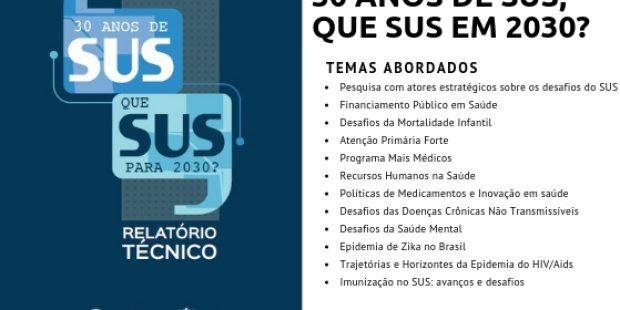 Relatório OPAS – 30 Anos de SUS, que SUS em 2030