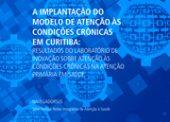 A implantação do Modelo de Atenção às Condições Crônicas em Curitiba