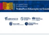 Dica para o Pré-Abrascão – 2º Simpósio Internacional Sobre Trabalho e Educação em Saúde