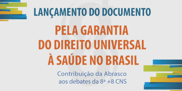 Abrasco realiza lançamento de documento à 16ª CNS