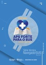 PRÊMIO APS FORTE PARA O SUS - ACESSO UNIVERSAL