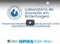 Assista ao vivo ao terceiro e último dia das apresentações das experiências do Laboratório de Inovação em Enfermagem