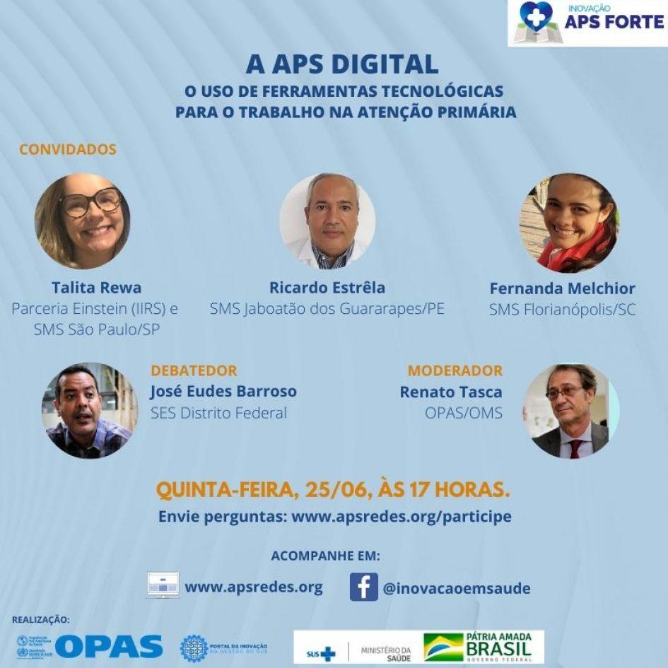 Debate 25/06 – APS digital: ferramentas tecnológicas para auxiliar o trabalho da atenção primária