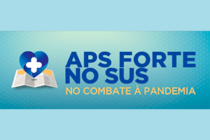 APS FORTE SUS NO COMBATE A PANDEMIA