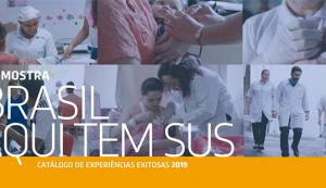 Confira o Catálogo de Experiências Exitosas da 16ª Mostra Brasil, aqui tem SUS